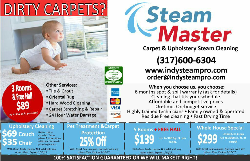 Contact Steam Master to get a Promo Coupon and Steam Master Carpet Cleaning will do the best for you.